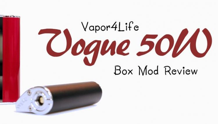 vogue 50w box mod ultimate kit review